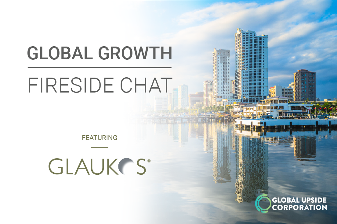 Global Growth Fireside Chat Series featuring Glaukos Corporation